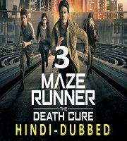 Maze Runner 3 Hindi Dubbed