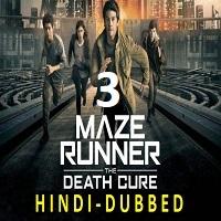 Maze Runner 3 Hindi Dubbed