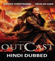 Outcast Hindi Dubbed