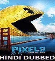 Pixels Hindi Dubbed