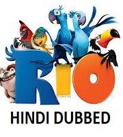 Rio Hindi Dubbed