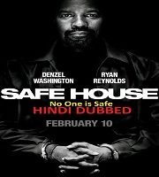 Safe House Hindi Dubbed
