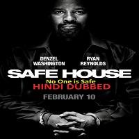 Safe House Hindi Dubbed