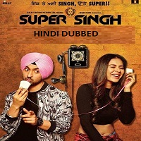 Super Singh Hindi Dubbed