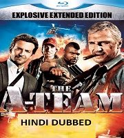 The A-Team Hindi Dubbed