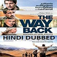 The Way Back Hindi Dubbed