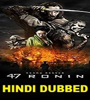 47 Ronin Hindi Dubbed