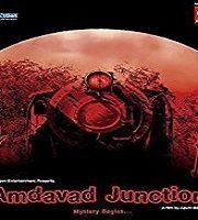 Amdavad Junction (2013)