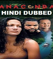 Anaconda Hindi Dubbed