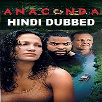 Anaconda Hindi Dubbed