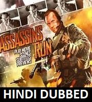 Assassins Run Hindi Dubbed