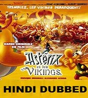 Asterix and the Vikings Hindi Dubbed