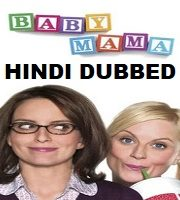 Baby Mama Hindi Dubbed