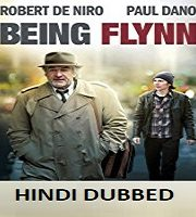 Being Flynn Hindi Dubbed