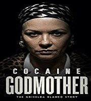 Cocaine Godmother (2018)