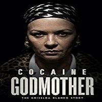 Cocaine Godmother (2018)
