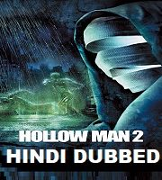 Hollow Man 2 Hindi Dubbed