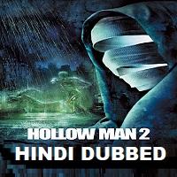Hollow Man 2 Hindi Dubbed