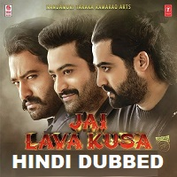 Jai Lava Kusa Hindi Dubbed