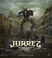 Juarez 2045 (2018)