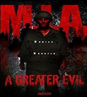 M.I.A. A Greater Evil (2018)