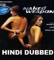 Naked Weapon Hindi Dubbed