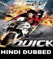 Quick Hindi Dubbed