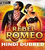 Rebel Romeo Hindi Dubbed