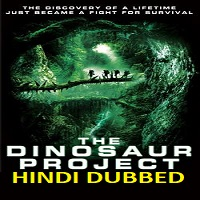 The Dinosaur Project Hindi Dubbed