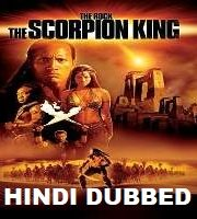 The Scorpion King Hindi Dubbed