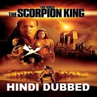The Scorpion King Hindi Dubbed