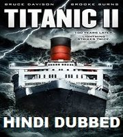 Titanic 2 Hindi Dubbed