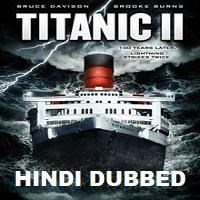 Titanic 2 Hindi Dubbed