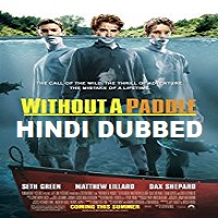 Without a Paddle Hindi Dubbed