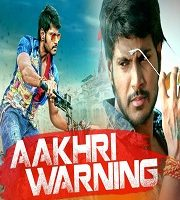 Aakhri Warning Hindi Dubbed