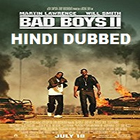 Bad Boys 2 Hindi Dubbed
