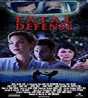 Fatal Defense (2018)