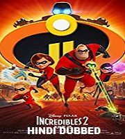 Incredibles 2 Hindi Dubbed