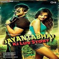 Jayantabhai Ki Luv Story (2013)