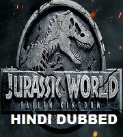 Jurassic World: Fallen Kingdom Hindi Dubbed