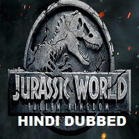 Jurassic World: Fallen Kingdom Hindi Dubbed Full Movie Watch Online