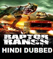 Raptor Ranch Hindi Dubbed