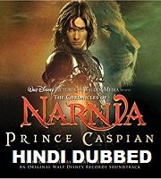 The Chronicles of Narnia: Prince Caspian Hindi Dubbed