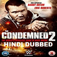 The Condemned 2 Hindi Dubbed