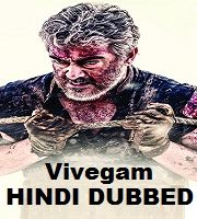 Vivegam Hindi Dubbed