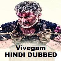 Vivegam Hindi Dubbed