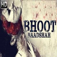 Bhoot Baadshah Hindi Dubbed