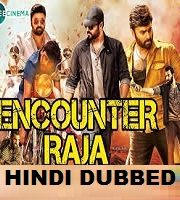 Encounter Raja Hindi Dubbed