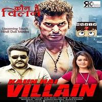 Kaun Hai Villain Hindi Dubbed
