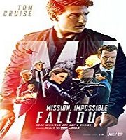 Mission: Impossible - Fallout (2018)